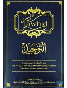 Le Tawhid et l'exposé de la pure croyance salafiya