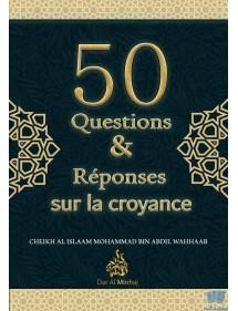 50 Questions & Réponses Sur La Croyance