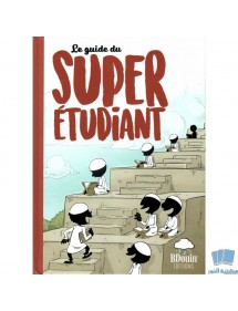Le Guide Du Super Etudiant -Éditions BDouin-