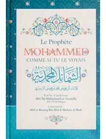 Le Prophète Mohammed Comme Si Tu Le Voyais
