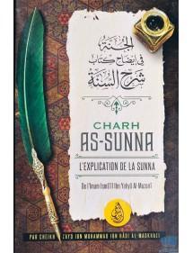 Charh As-Sunna de l'Imam Ismail Ibn Yahya Al Muzani