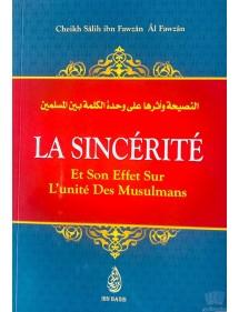 La Sincérité Et Son Effet Sur Les L'unité Des Musulmans