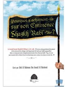 Pourquoi s'acharnent-ils sur son emminence Cheikh Rabi' ?