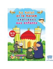 LA HALAL ET LE HARAM EXPLIQUES AUX ENFANTS