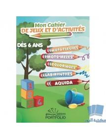 MON CAHIER DE JEUX ET D'ACTIVITES