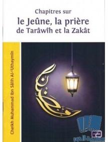 Chapitres sur le Jeune, la Prière de Tarawih et la Zakat