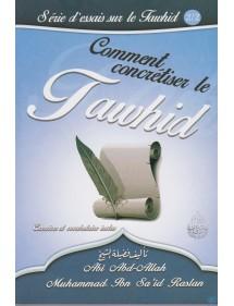 COMMENT CONCRETISER LE TAWHID 2/2