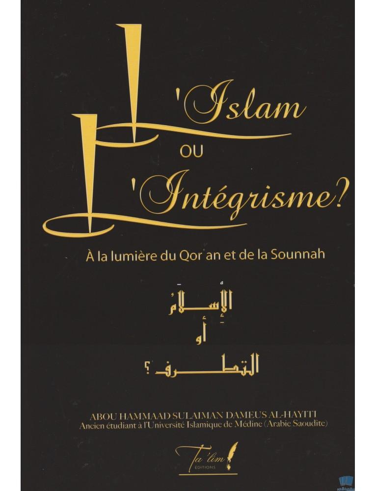 L Islam Ou L Integrisme