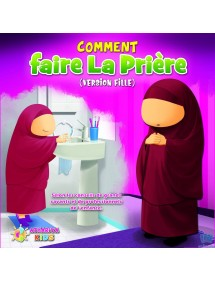 Comment Faire La Prière (version fille)